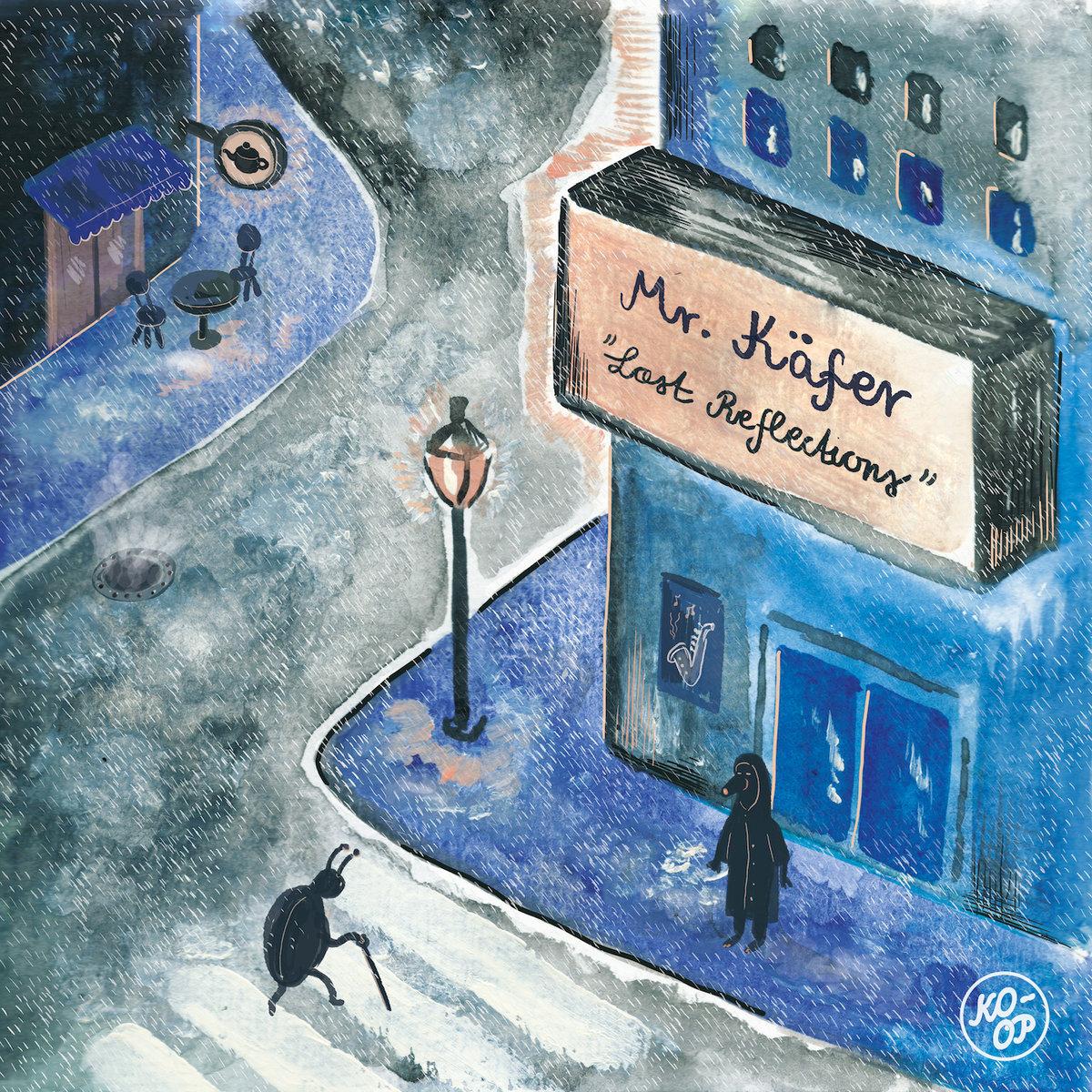 Mr-Kafer-Lost-Reflections-KO-OP