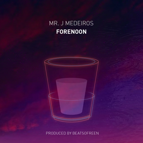 Mr. J. Medeiros - Forenoon (Prod. by Beatsofreen)