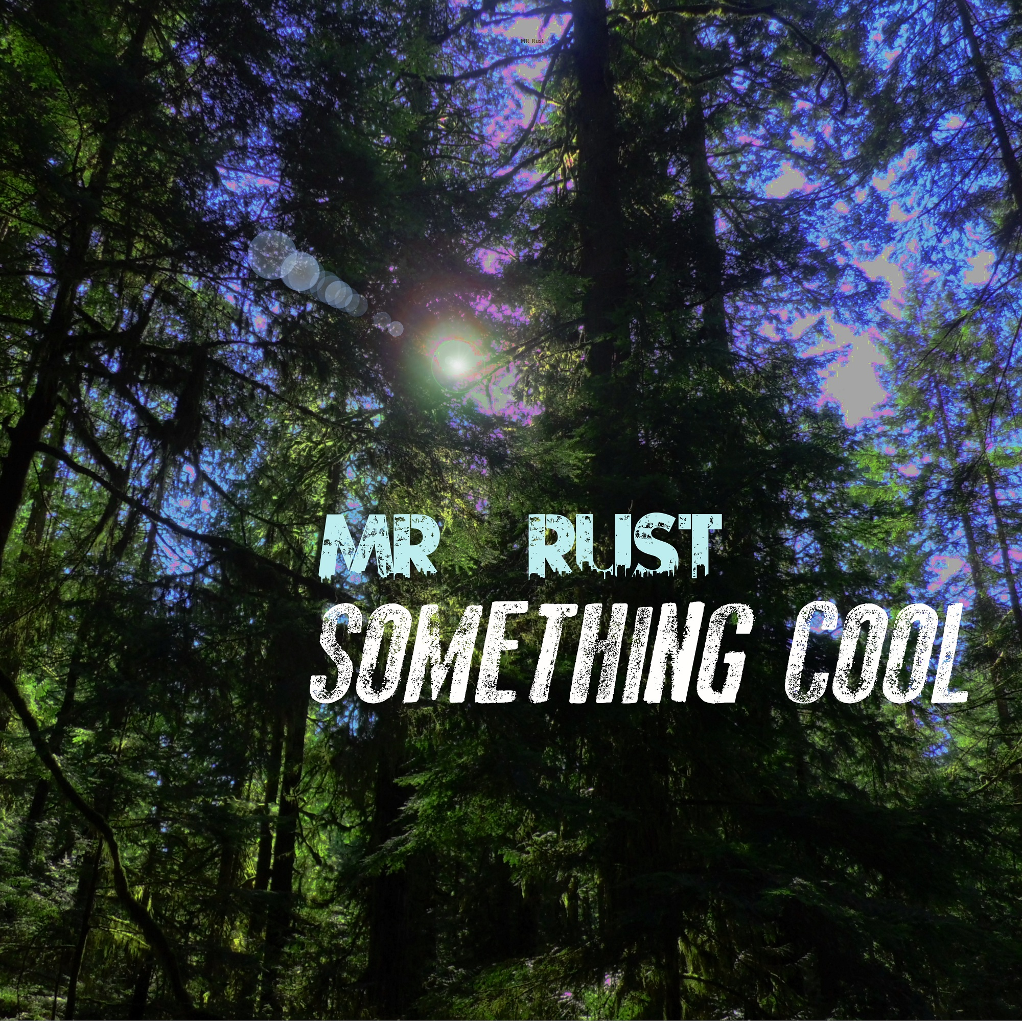Free MP3: Mr. Rust – Something Cool