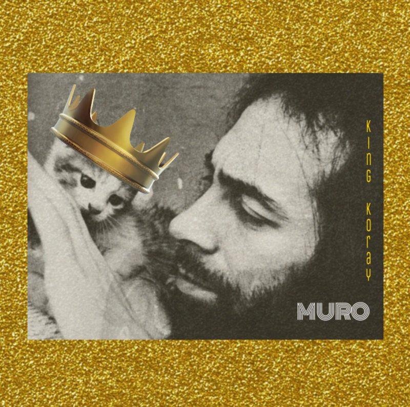 Muro-King-Koray