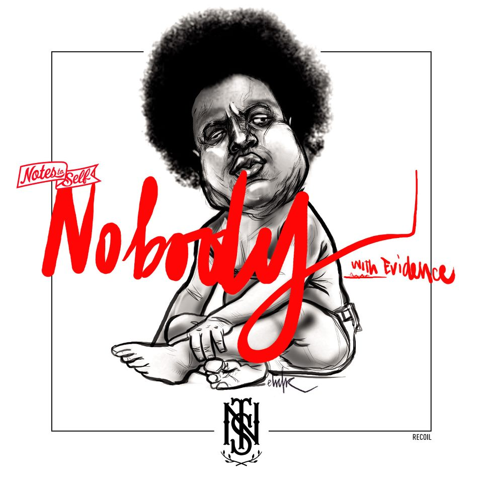 Video: Notes To Self – Nobody (ft. Evidence)