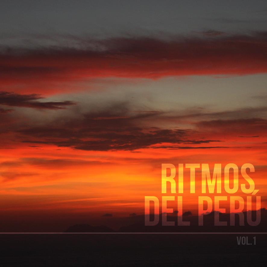 Mix: Some Wicked – Ritmos Del Peru (Vol. 1)