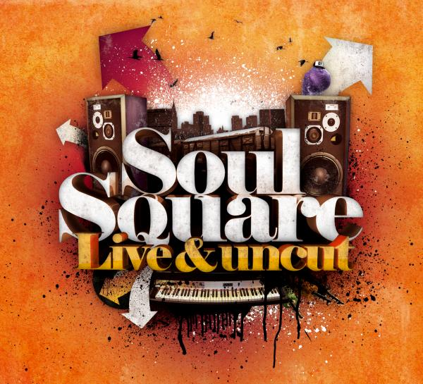 Free MP3: Soul Square – Live & Uncut (Album Sampler)