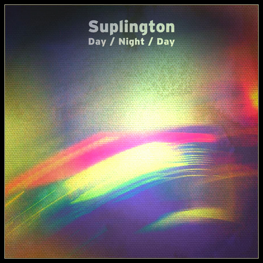Guest Mix: Suplington – Day / Night / Day