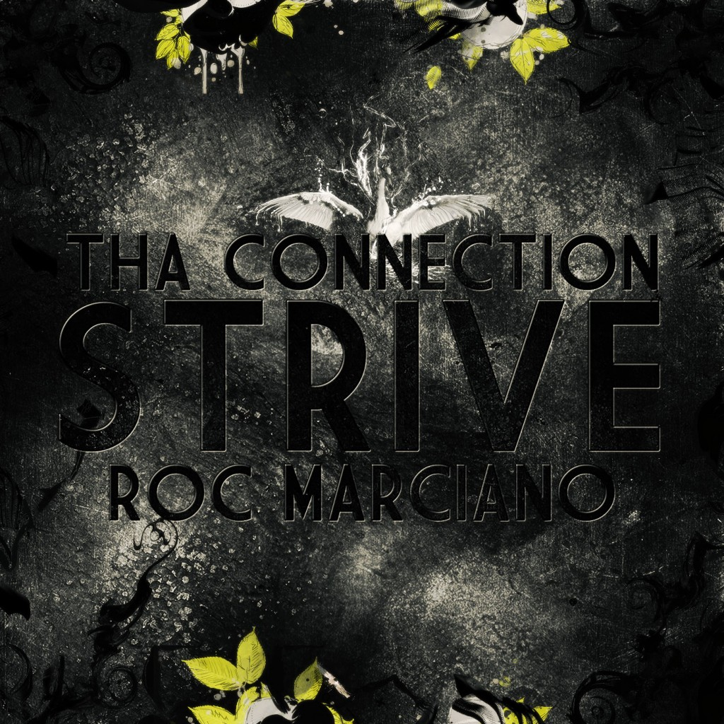 Free MP3: Tha Connection – Strive ft. Roc Marciano (SciFi Stu Remix)