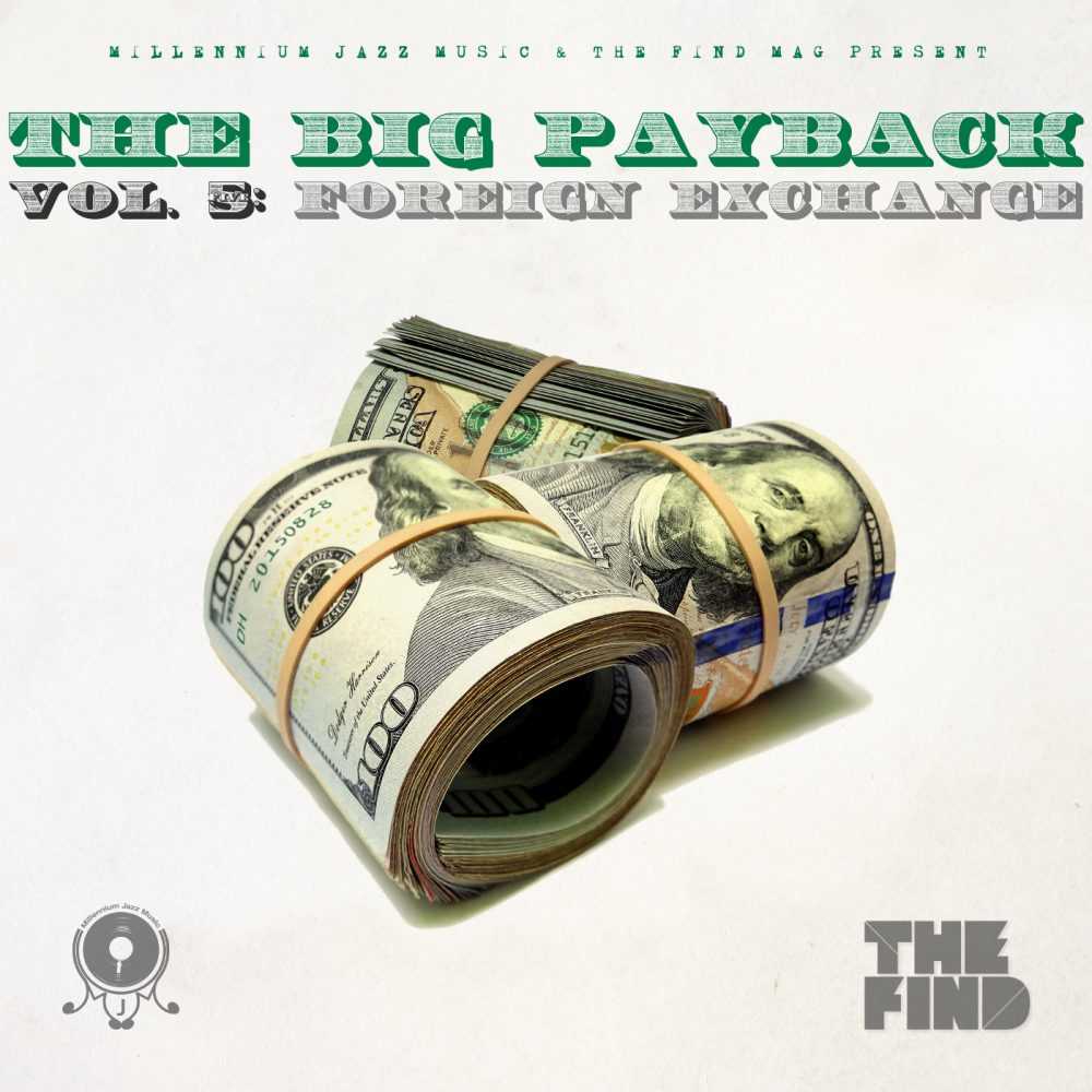 Free Download: Millennium Jazz Music – The Big Payback Vol. 5 (Dedicated to The Find Mag)