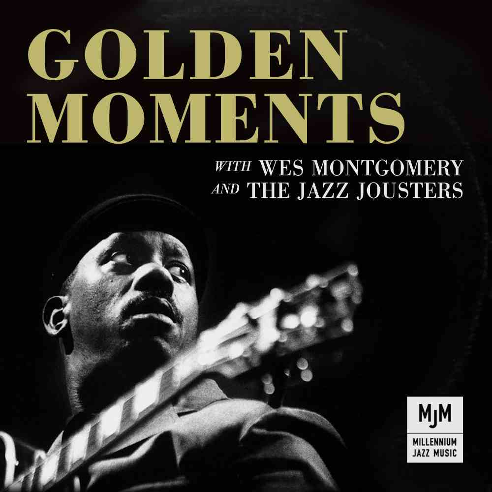 Free Download: The Jazz Jousters – Golden Moments with Wes Montgomery & The Jazz Jousters