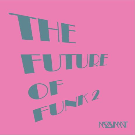 Mix: MOOVMNT – The Future Of Funk 2 (2011)