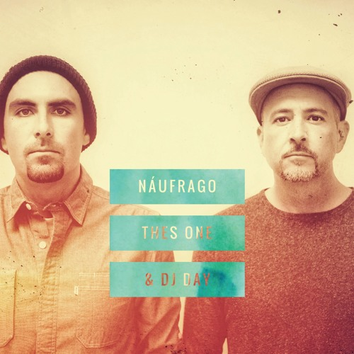 New instrumental EP by Thes One & DJ Day, 'Náufrago' (Free Download
