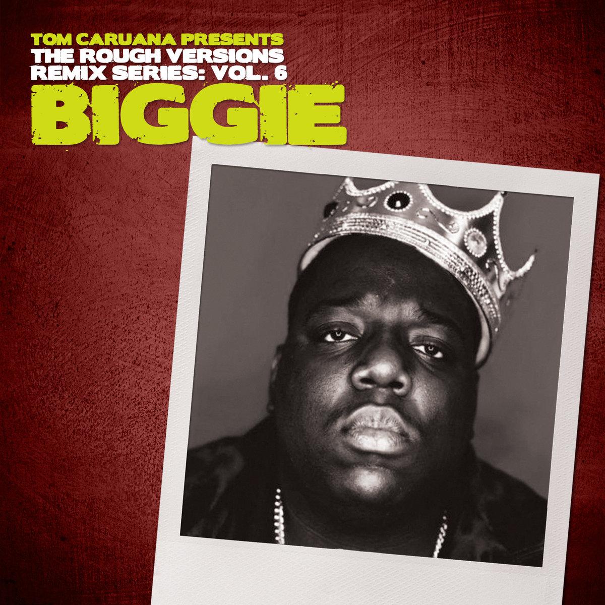 Free Download: Tom Caruana – Rough Versions Vol. 6: Biggie