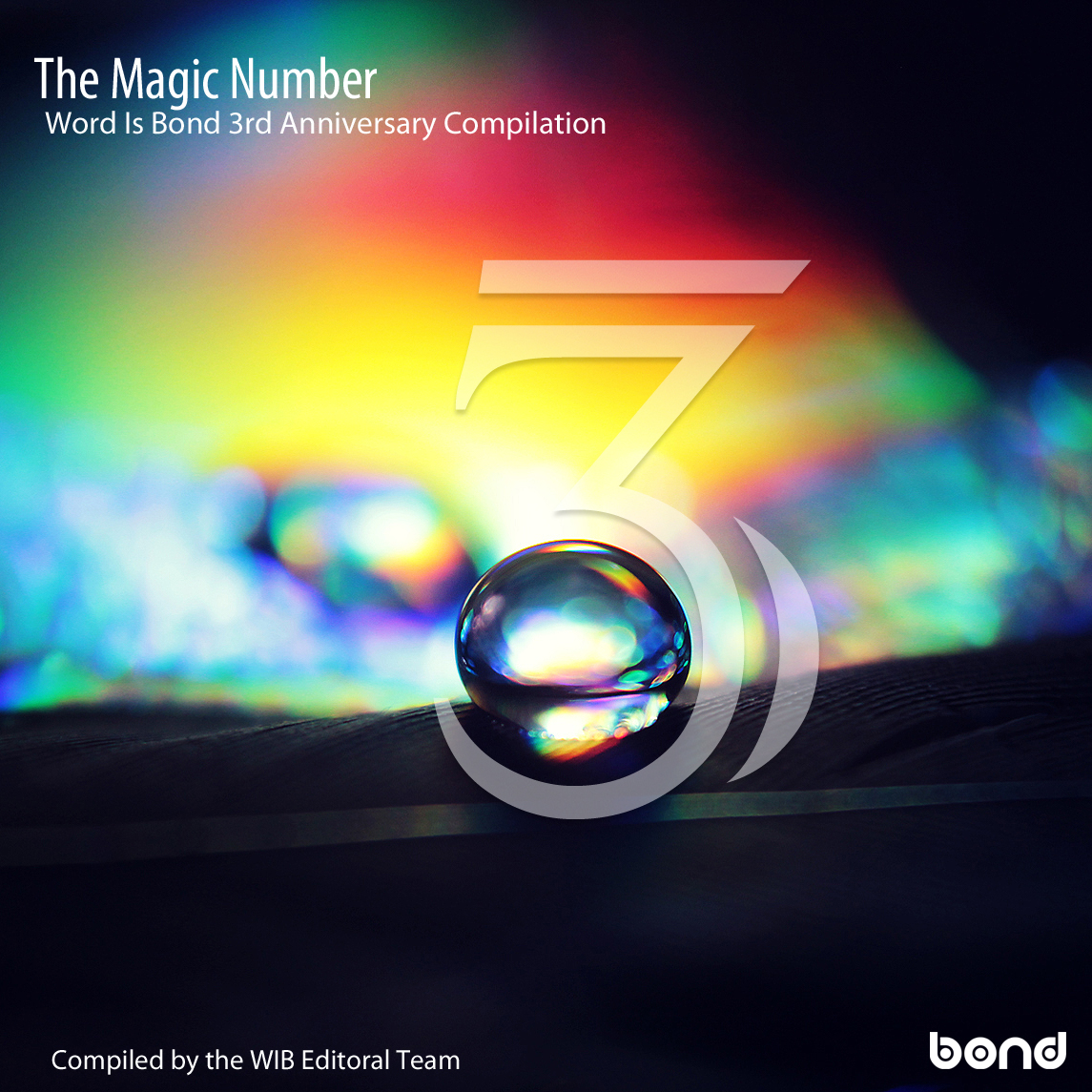 Stream: The Word Is Bond – The Magic Number (3rd Anniversary)