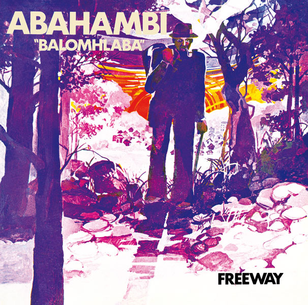 Stream: Abahambi – Freeway (1975 Reissue)