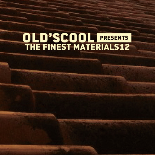 Mix: Old's Cool – The Finest Materials 12