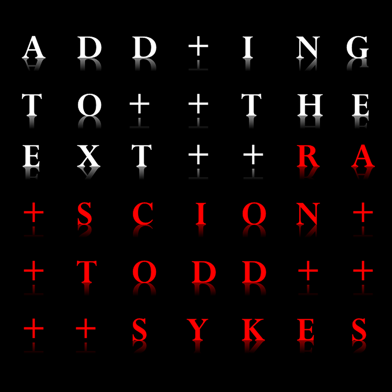Stream: RA Scion & Todd Sykes – Adding to the Extra