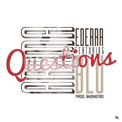 Free MP3: Arima Ederra – Questions feat. Blu (Produced by Bhonstro)