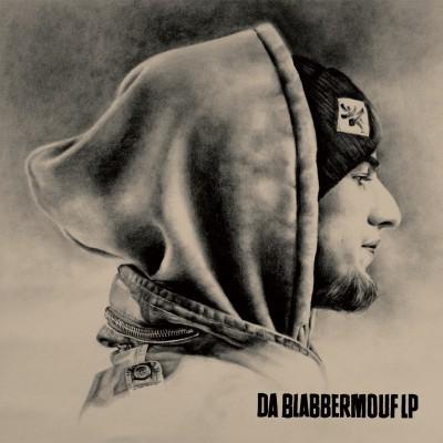 Listen: BlabberMouf – Da BlabberMouf LP