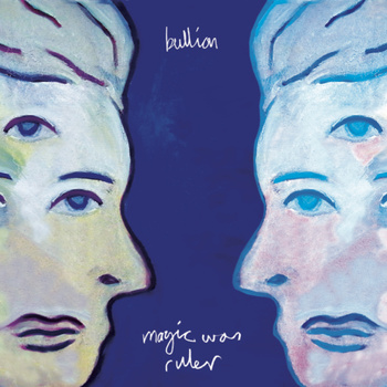 Review: Bullion – Magic Was Ruler (2011)