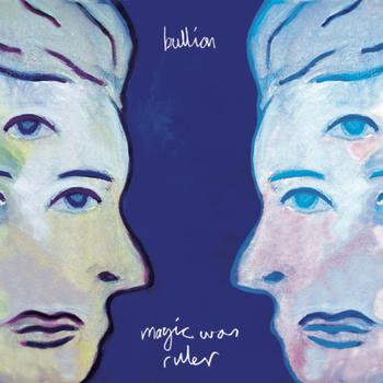 Review: Bullion – Magic Was Ruler (2011)