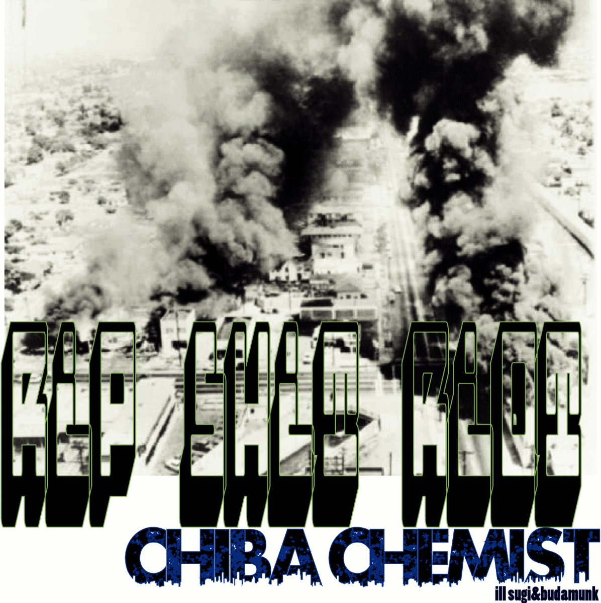 Free Download: Chiba Chemist, Budamunk & Ill.Sugi – Rip Shit Riot