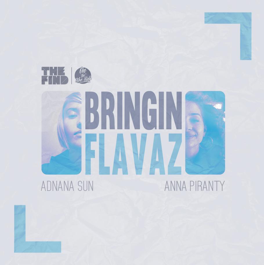 Guest Mix: Adnana Sun & Anna Piranty – Bringin Flavaz