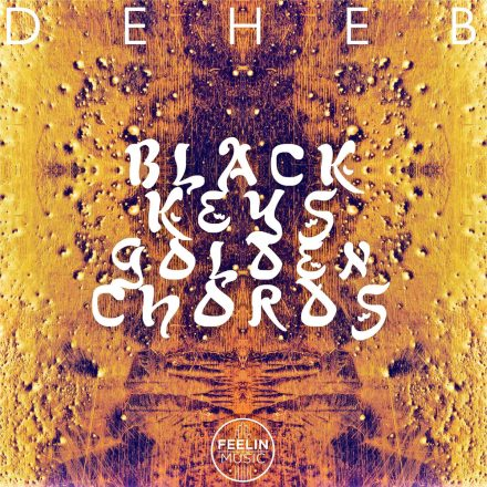 deheb black keys golden chords feeling music