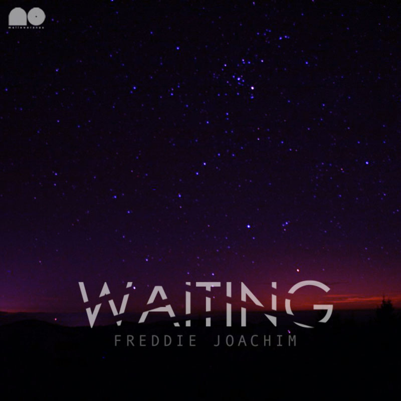 Stream: Freddie Joachim – WAITING