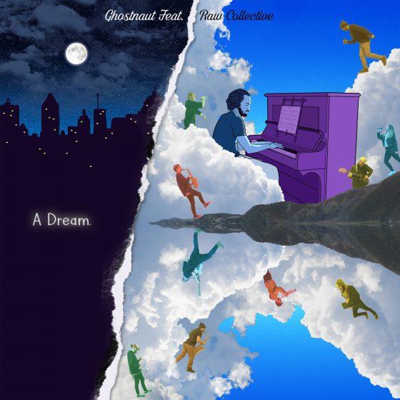 ghostnaut-raw-collective-a-dream-stream