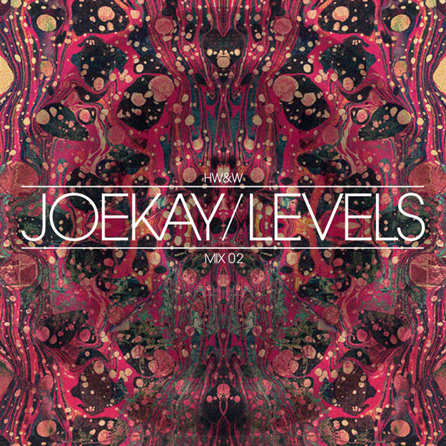 Mix: Joe Kay – Levels (HW&W)