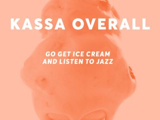 kassa-overall-go-get-ice-cream-jazz