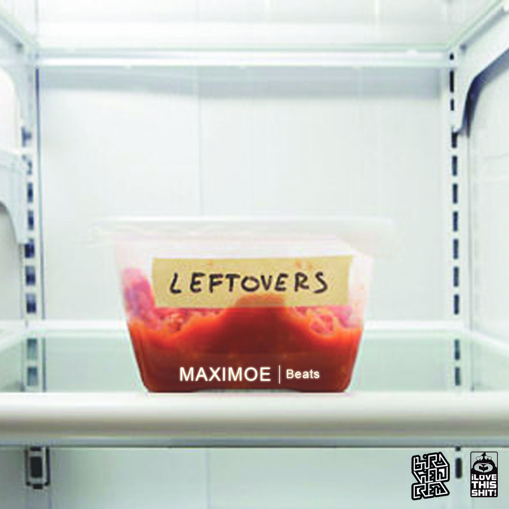 Free Download: Maximoe – Leftovers (2012)