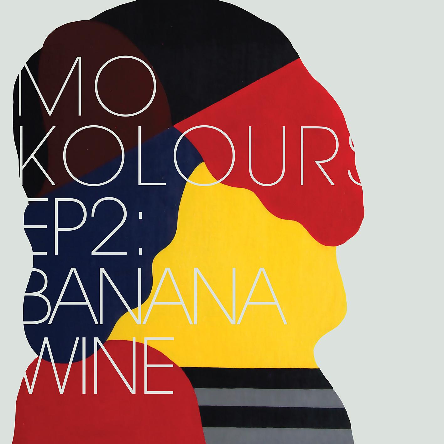 Free Download: Mo Kolours – Banana Wine EP