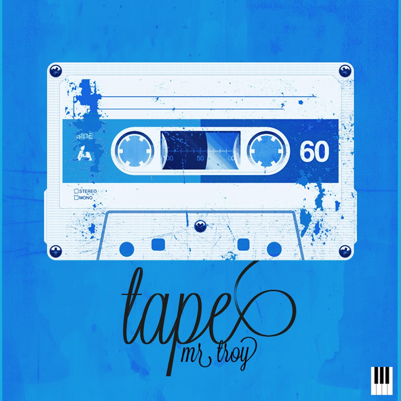 Stream: Mr. Troy – T.A.P.E. (2012)