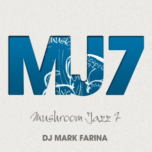 News: 7th installment of Mushroom Jazz (+ Free MP3)