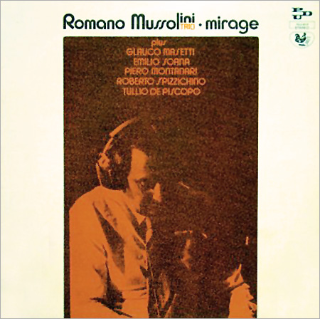 Grooves & Samples #14: Romano Mussolini – Mirage (1974)