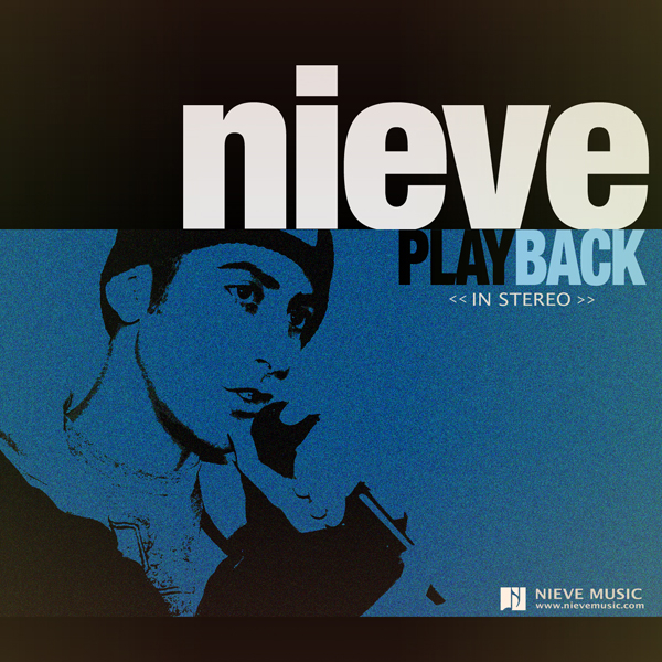 Free Download: Nieve – Playback EP (2010)
