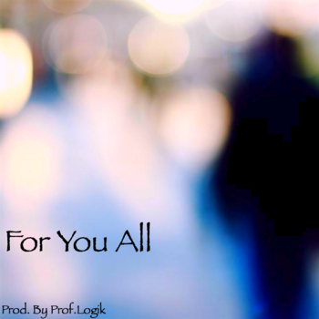 Free Download: Prof.Logik – For You All EP (2011)