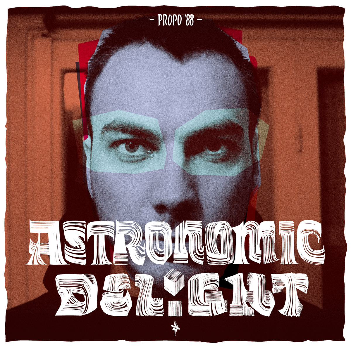 Propo'88 – Astronomic Delight LP