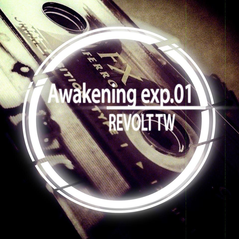 Listen: Revolt TW – Awakening exp.01