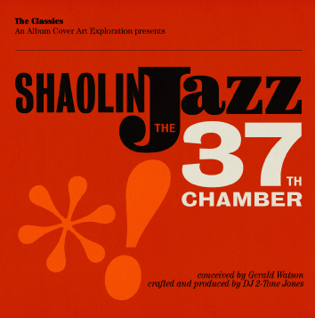 Free Download: Shaolin Jazz – The 37th Chamber