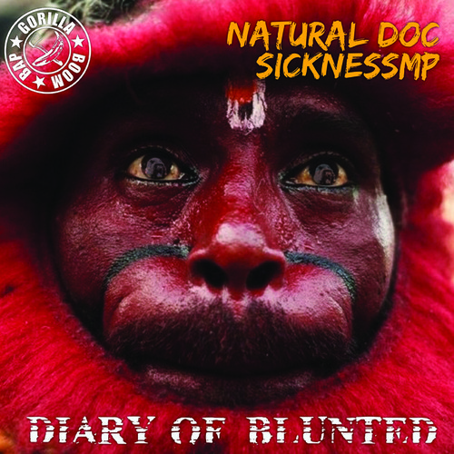 Listen: Natural Doc & SicknessMP – Diary of the Blunted EP