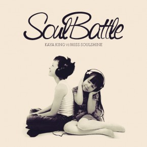 Mix: Kaya King vs. Miss Soulshine - Soul Battle 2