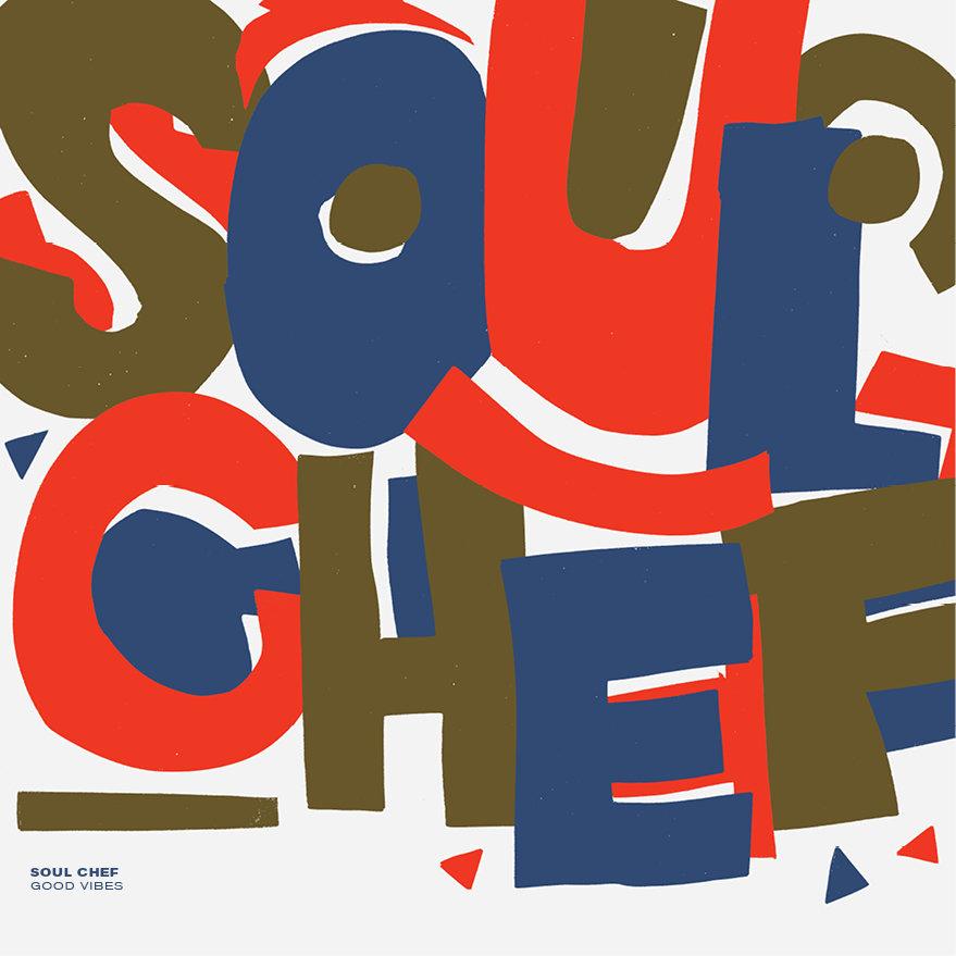 Listen: SoulChef – Good Vibes Remix EP