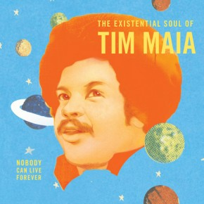 News: Luaka Bop to Release Tim Maia Compilation