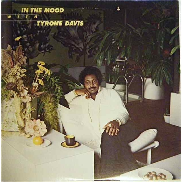 Grooves & Samples #32: Tyrone Davis – In The Mood (1979)